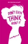 Don't Even Think About It : Book 1 - Book