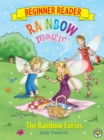 Rainbow Magic Beginner Reader: The Rainbow Fairies : Book 1 - Book