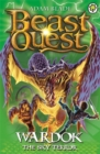 Beast Quest: Wardok the Sky Terror : Series 15 Book 1 - Book