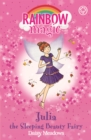 Rainbow Magic: Julia the Sleeping Beauty Fairy : The Fairytale Fairies Book 1 - Book
