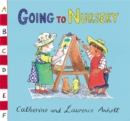 Anholt Family Favourites: Going to Nursery - Book