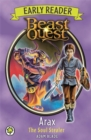 Beast Quest Early Reader: Arax the Soul Stealer - Book
