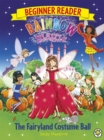 Rainbow Magic Beginner Reader: The Fairyland Costume Ball : Book 5 - Book
