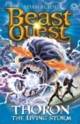 Beast Quest: Thoron the Living Storm : Series 17 Book 2 - Book