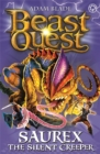 Beast Quest: Saurex the Silent Creeper : Series 17 Book 4 - Book