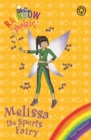 Rainbow Magic: Melissa the Sports Fairy : Special - Book