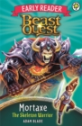 Beast Quest: Mortaxe the Skeleton Warrior : Special 6 - Book
