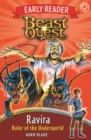 Beast Quest Early Reader: Ravira, Ruler of the Underworld - Book