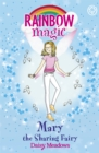 Rainbow Magic: Mary the Sharing Fairy : The Friendship Fairies Book 2 - Book