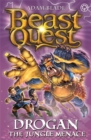 Beast Quest: Drogan the Jungle Menace : Series 18 Book 3 - Book