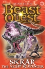 Beast Quest: Skrar the Night Scavenger : Series 21 Book 2 - Book