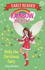 Rainbow Magic Early Reader: Holly the Christmas Fairy - Book