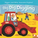 Awesome Engines: Dig Dig Digging Padded Board Book - Book