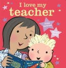 I Love My Teacher - Book