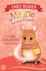 Magic Animal Friends Early Reader: Molly Twinkletail : Book 2 - Book