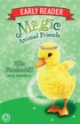 Magic Animal Friends Early Reader: Ellie Featherbill : Book 3 - Book