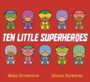 Ten Little Superheroes - eBook