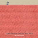 Little Mouse and the Red Wall - eBook