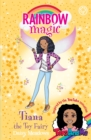Rainbow Magic: Tiana the Toy Fairy : Toys AndMe Special Edition - Book