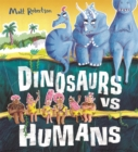 Dinosaurs vs Humans - Book