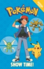 The Official Pokemon Fiction: Show Time! : Book 6 - Book