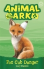 Animal Ark, New 3: Fox Cub Danger : Book 3 - Book