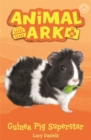 Animal Ark, New 7: Guinea Pig Superstar : Book 7 - Book