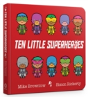 Ten Little Superheroes Board Book - Book