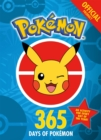 The Official Pokemon 365 Days of Pokemon : An Activity for Every Day of the Year - Book