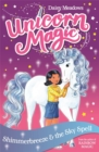 Unicorn Magic: Shimmerbreeze and the Sky Spell : Series 1 Book 2 - Book
