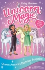 Unicorn Magic: Queen Aurora's Birthday Surprise : Special 3 - Book