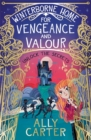 Winterborne Home for Vengeance and Valour - Book