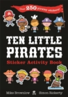 Ten Little Pirates Sticker Activity Book - Book