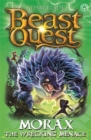 Beast Quest: Morax the Wrecking Menace : Series 24 Book 3 - Book
