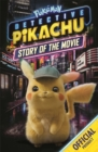 Detective Pikachu Story of the Movie : Official Pokemon - Book