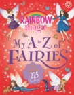 Rainbow Magic: My A to Z of Fairies: New Edition 225 Fairies! - Book