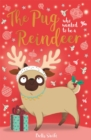 The Pug Who Wanted to Be A Reindeer - eBook