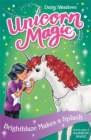 Unicorn Magic: Brightblaze Makes a Splash : Series 3 Book 2 - Book