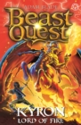 Beast Quest: Kyron, Lord of Fire : Series 26 Book 4 - Book