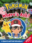 Pokemon: Where's Ash? : A Search and Find Adventure - Book