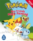 Pokemon: New Friends Magic Painting - Book