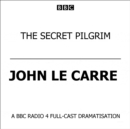 The Secret Pilgrim - eAudiobook