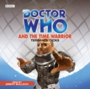 Doctor Who And The Time Warrior - eAudiobook