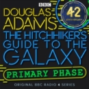 Hitchhiker's Guide To The Galaxy, The  Primary Phase  Special - eAudiobook
