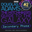 Hitchhiker's Guide To The Galaxy, The Secondary Phase Special - eAudiobook