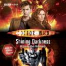 Doctor Who: Shining Darkness - eAudiobook
