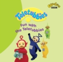 Teletubbies Fun With The Teletubbies - eAudiobook