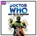 Doctor Who And The Ice Warriors - eAudiobook