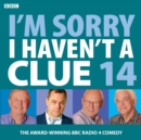 I'm Sorry I Haven't A Clue : Volume 14 - Book