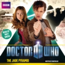 Doctor Who: The Jade Pyramid - eAudiobook